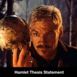Great Examples of Hamlet Thesis Statements