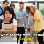 What Are the Main Reasons for Bullying?