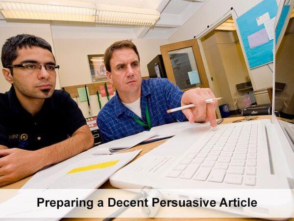 Preparing a Decent Persuasive