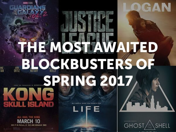 Blockbusters of Spring 2017