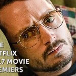 Five Netflix 2017 Movie Premiers