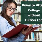 Ways to Attend College without Tuition Fees