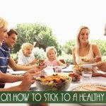Tips on how to Stick to a Healthy Diet
