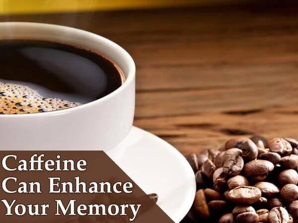Caffeine Can Enhance Your Memory